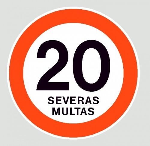 Cartel max 20 Severas Multas